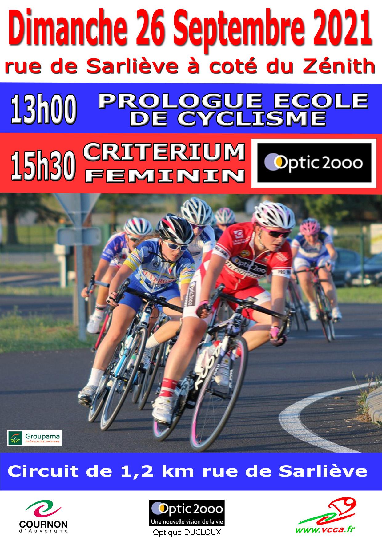 CRITERIUM FEMININ ET PROLOGUE ECOLE DE CYCLISME @ Circuit de 1,2 km